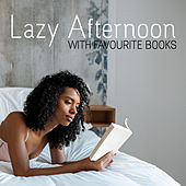 Lazy Afternoon with Favourite Books – Relaxing Jazz Music for Reading Books and Concentration, Easy Listening Jazz, Deep Rest by New York Lounge Quartett
