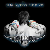 Um Novo Tempo (Edição Luxo) by KLB