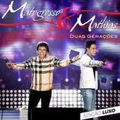 Duas Gerações (Edição Luxo) (Ao Vivo) de Mato Grosso and Mathias