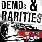 Demos & Rarities (2003-2007) von Art of Dying