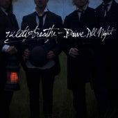 Drive All Night by Needtobreathe