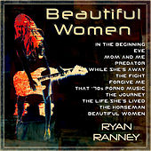 Beautiful Women by Ryan Ranney