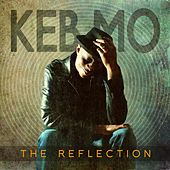 The Reflection de Keb' Mo'
