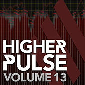 Higher Pulse, Vol. 13 by Various Artists