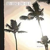 Ibiza Lounge Zone, Vol. 13 by Various Artists