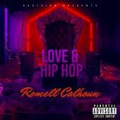 Love and Hiphop de Romell Calhoun