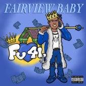 Fairview Baby: Fv4l de Rag3city Huna