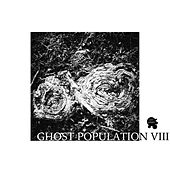Ghost Population 8 by Various Artists