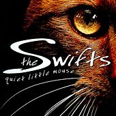 Quiet Little Mouse by The Swifts
