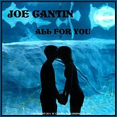 All For You - Single by Joe Cantin