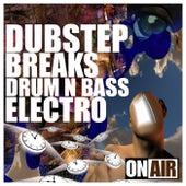 Dubstep, Breaks, Drum N Bass, Electro de Various Artists