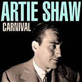 Carnival by Artie Shaw