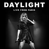 Daylight (Live From Paris) de Taylor Swift