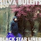 Silva Bullits de Black Star Liner