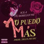 No Puedo Mas by Icee-J & Ice-J