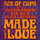 Made for Love (Radio Edit) by The Ace Of Cups