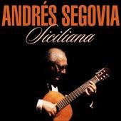 Siciliana by Andres Segovia
