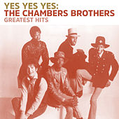 Yes Yes Yes de The Chambers Brothers