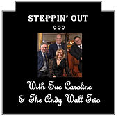 Steppin' out von Sue Caroline
