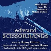 Edward Scissorhands - Main Theme from the Motion Picture (feat. Dominik Hauser) - Single von Danny Elfman