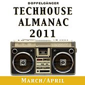 Techhouse Almanac 2011 - Chapter: March/April by Various Artists