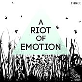 A Riot of Emotion, Vol. 3 by Various Artists