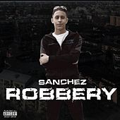 Robbery by Sanchez