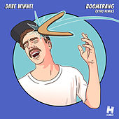 Boomerang (Kyro Remix) by Dave Winnel
