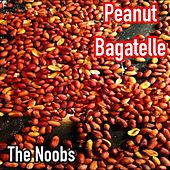 Peanut Bagatelle by Noobs