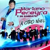 A Otro Nivel by Mariano Pereyra y su Banda