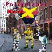 Politgelaber von Mr. X
