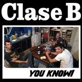 Yow Know! (Live) de Clase B
