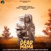 Dear Mama by Sidhu Moose Wala