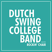 Rockin' Chair (2020 Remaster) by Dutch Swing College Band