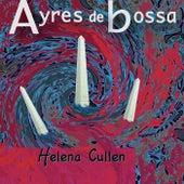 Ayres de Bossa (Acoustic Version) de Helena Cullen