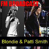 FM Broadcasts Blondie & Patti Smith de Various Artists