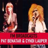 FM Broadcasts Pat Benatar & Cyndi Lauper by Pat Benatar