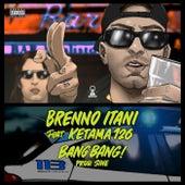 BANG BANG! von Brenno Itani