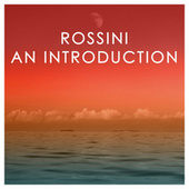 Rossini: An Introduction de Gioachino Rossini
