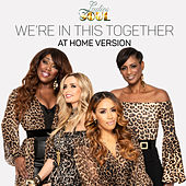 We're In This Together (At Home Version) van Ladies of Soul