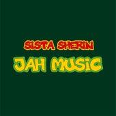 Jah Music de Sista Sherin