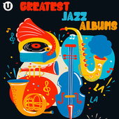 Greatest Jazz Albums van Various Artists