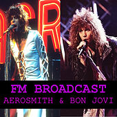 FM Broadcasts Aerosmith & Bon Jovi by Aerosmith