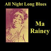 All Night Long Blues by Ma Rainey