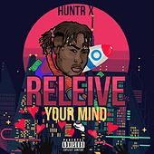 Relieve Your Mind de Huntr X