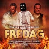 FREDAG by Staysman