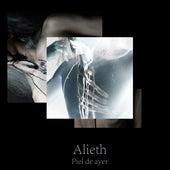 Piel de Ayer by Alieth
