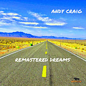 Remastered Dreams van Andy Craig