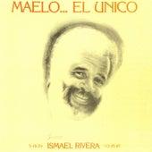 Maelo...El Único de Ismael Rivera