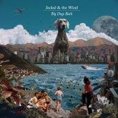 Big Dogs Bark by Jackal